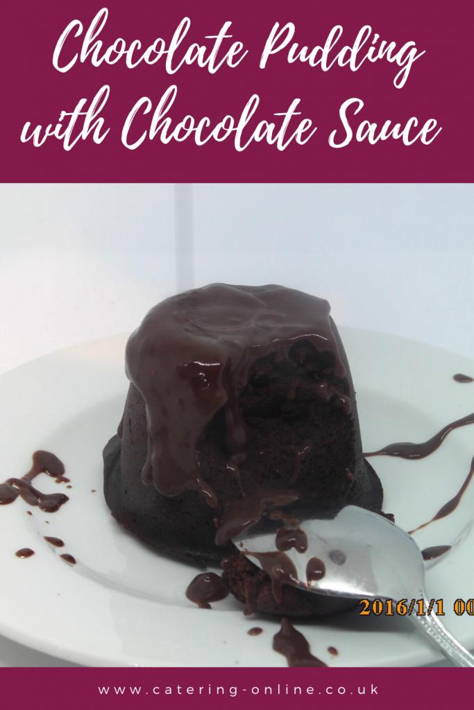 Chocolate Pudding with chocolate Sauce