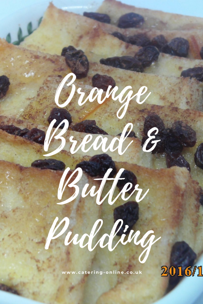 Orange Bread & Butter Pudding